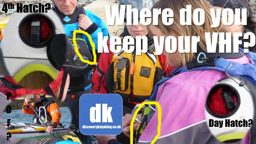 Where to keep your VHF whilst Sea Kayaking by discovery kayaking.co.uk